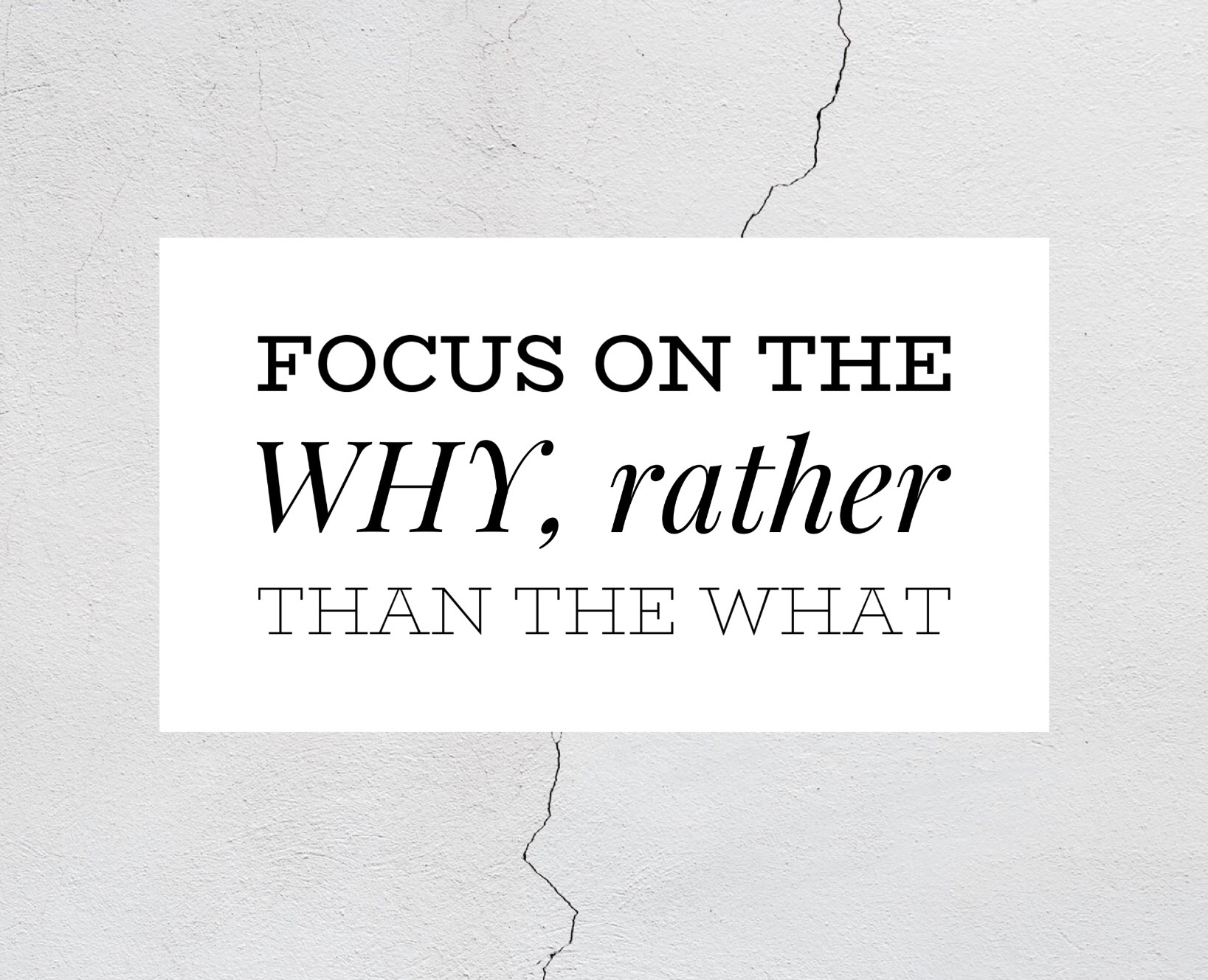 Ep 069:  Focus on the WHY