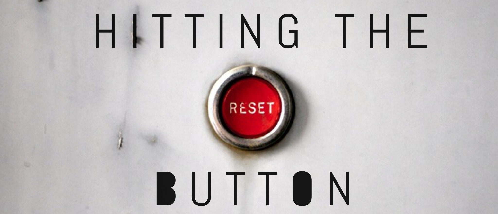 Ep 085: Time to hit the RESET button, with Special Guest, Melanie Juedes