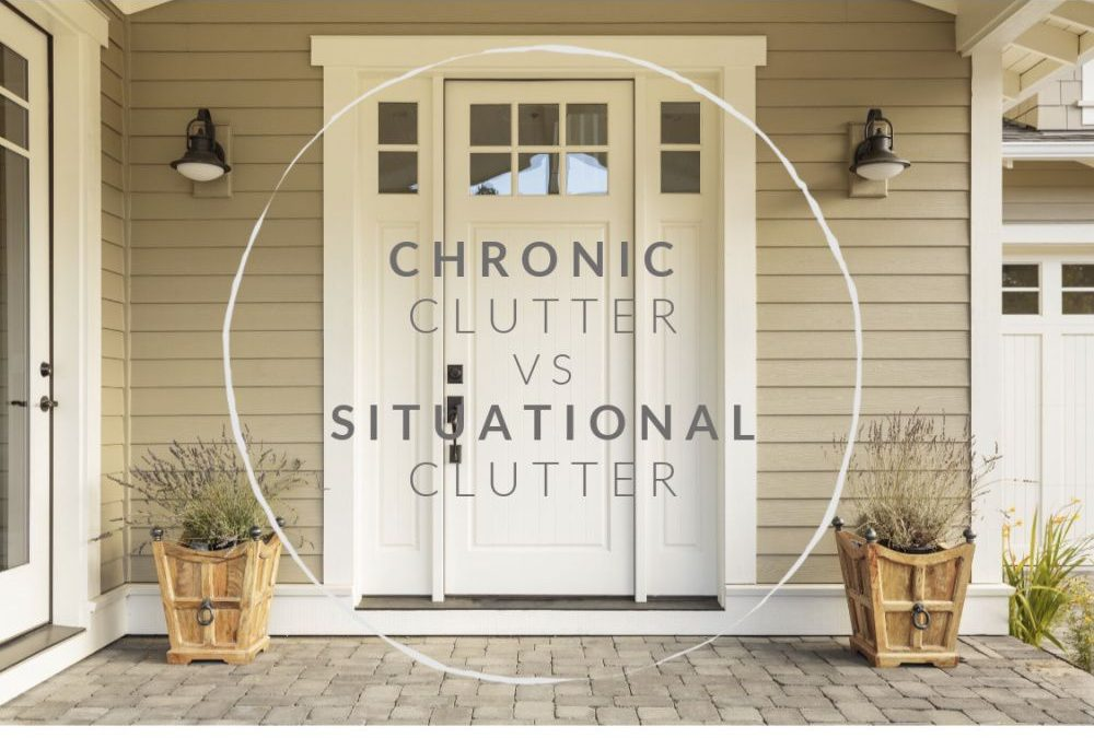 EP 134:  Chronic Clutter vs. Situational Clutter