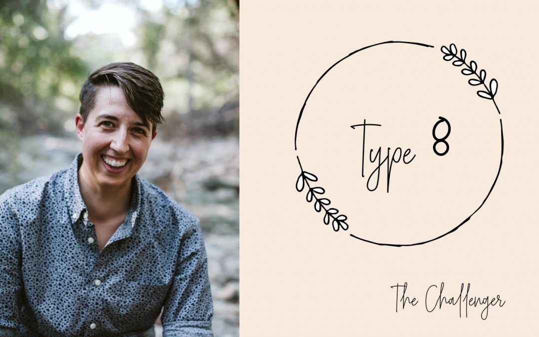 Ep 208: Enneagram Eights with Abi Robins